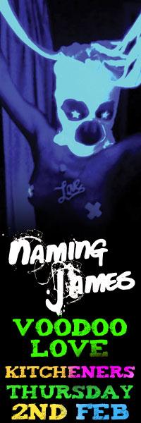 Naming James at Voodoo Love
